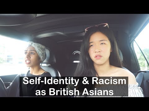 Self-Identity & Racism as British Asians